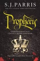 Prophecy: A gripping conspiracy thriller in the No. 1 Sunday Times bestselling historical crime series (Giordano Bruno, Book 2) ebook by