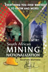 South African Mining Nationalization ebook by Abraham Mathebe