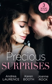 Precious Surprises: Little Secrets: Secretly Pregnant / Little Secrets: Holiday Baby Bombshell / Little Secrets: His Pregnant Secretary (Mills & Boon M&B) ebook by Andrea Laurence, Karen Booth, Joanne Rock
