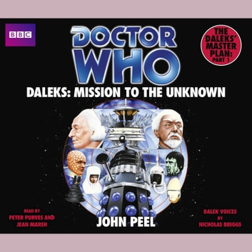 Doctor Who Daleks: Mission To The Unknown audiobook by John Peel