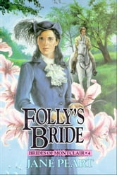 Folly's Bride - Book 4 ebook by Jane Peart