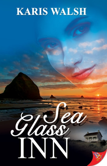 Sea Glass Inn ebook by Karis Walsh