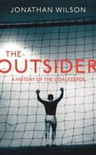 The Outsider ebook by Jonathan Wilson