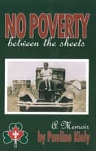 No Poverty Between the Sheets ebook by Pauline Kiely