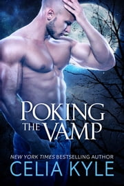 Poking the Vamp ebook by Celia Kyle