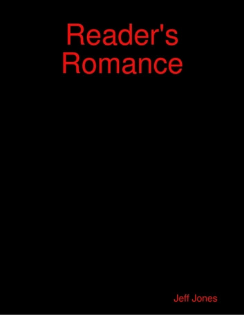 Reader's Romance ebook by Jeff Jones