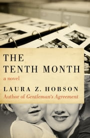 The Tenth Month ebook by Laura Z. Hobson