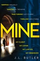 Mine ebook by J.L. Butler