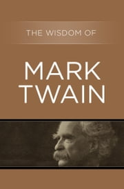 The Wisdom of Mark Twain ebook by Philosophical Library