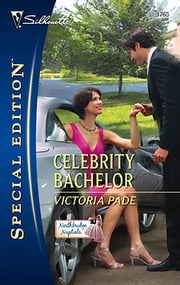 Celebrity Bachelor ebook by Victoria Pade