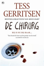 De chirurg ebook by Tess Gerritsen