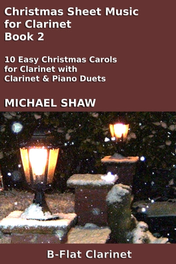Christmas Sheet Music for Clarinet: Book 2 ebook by Michael Shaw