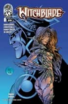 Witchblade #26 ebook by Christina Z, David Wohl, Marc Silvestr, Brian Haberlin, Ron Marz