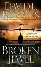Broken Jewel ebook by David L. Robbins