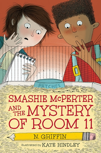 Smashie McPerter and the Mystery of Room 11 ebook by N. Griffin