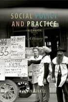 Social Policy and Practice in Canada ebook by Alvin Finkel