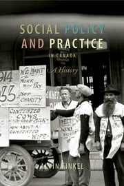 Social Policy and Practice in Canada - A History ebook by Alvin Finkel