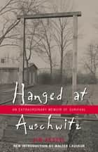 Hanged at Auschwitz ebook by Sam Kessel