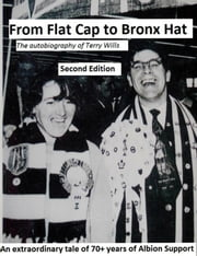 From Flat Cap to Bronx Hat ebook by Terry Wills