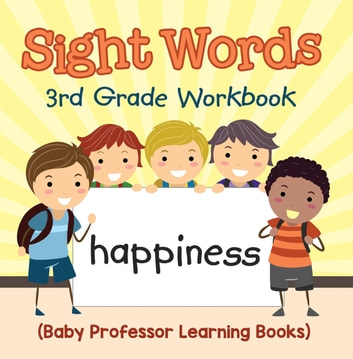 Sight Words 3rd Grade Workbook (Baby Professor Learning Books) ebook by Baby Professor