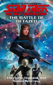 The Battle of Betazed ebook by Charlotte Douglas,Susan Kearney