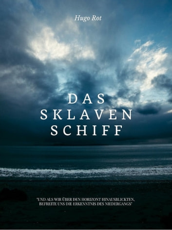 Das Sklavenschiff ebook by Hugo Rot
