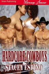 Hardcore Cowboys ebook by Stacey Espino