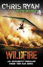 Wildfire - Code Red ebook by