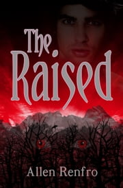 The Raised ebook by Allen Renfro