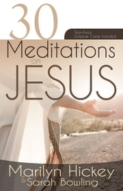30 Meditations on Jesus ebook by Marilyn Hickey