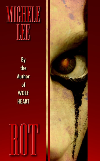 Rot ebook by Michele Lee