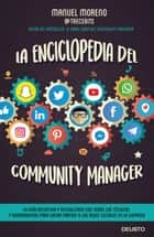 La enciclopedia del community manager ebook by Manuel Moreno Molina