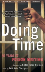 Doing Time - 25 Years of Prison Writing ebook by Bell Gale Chevigny, Sister Helen Prejean