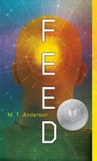 Feed ebook by M.T. Anderson
