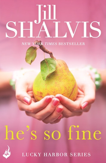He's So Fine - An enthralling and exciting romance! ebook by Jill Shalvis