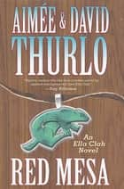 Red Mesa ebook by Aimée Thurlo,David Thurlo