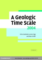 A Geologic Time Scale 2004 ebook by Gradstein, Felix M.