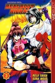 Samurai Girl Real Bout High School, Vol. 3 ebook by Reiji  Saiga,Sora Inoue