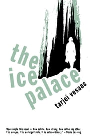 The Ice Palace ebook by Tarjei Vesaas