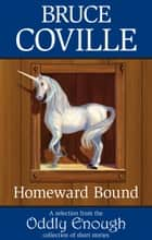 Homeward Bound ebook by Bruce Coville