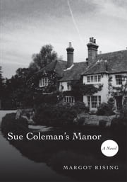 Sue Coleman's Manor ebook by Margot Rising