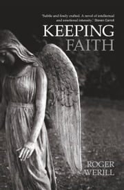Keeping Faith ebook by Roger Averill