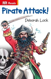 Pirate Attack! ebook by Deborah Lock