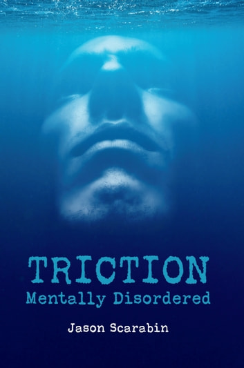 Triction - Mentally Disordered ebook by Jason Scarabin