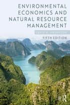 Environmental Economics and Natural Resource Management ebook by David A. Anderson