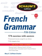 Schaum's Outline of French Grammar, 5ed ebook by Mary Crocker