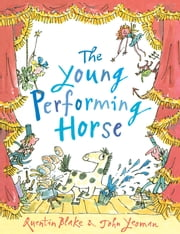 The Young Performing Horse ebook by John Yeoman