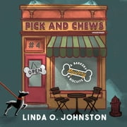 Pick and Chews - A Barkery & Biscuits Mystery 有聲書 by Linda O. Johnston