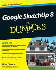 Google SketchUp 8 For Dummies ebook by Aidan Chopra