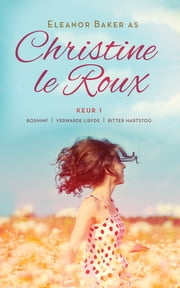 Christine le Roux Keur 1 ebook by Christine Le Roux
